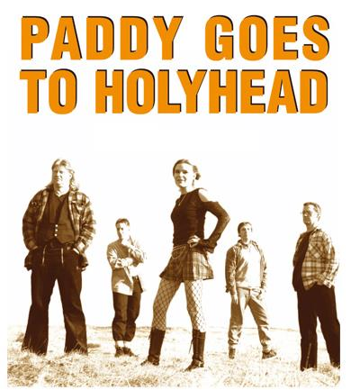 PADDY GOES TO HOLYHEAD